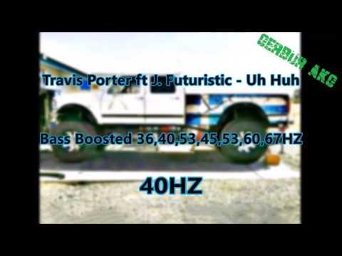 Decaf - Travis Porter ft J. Futuristic - Uh Huh Bass Boosted