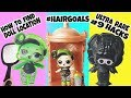 LOL SURPRISE #HAIRGOALS HOW TO FIND ULTRA RARE BHADDIE+DOLL LOCATION+BALL PLACEMENT+WEIGHT HACK
