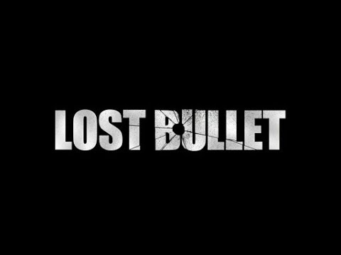 Lost Bullet Official Trailer Hd Movie 2020 Youtube