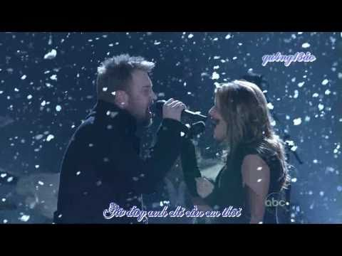 [Vietsub] Need you now - Lady Antebellum - Live from the 43rd Annual CMA Awards [qu4ng13ao]