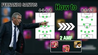 How to get 2 AMF Offensive Tactics: 4-1-2-3 Fernando Santos Portugal Manager - Pes 2020 Mobile