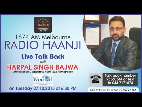 Live Talk Back with Immigration Consultant Harpal Bajwa - Radio Haanji 1674AM