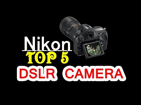 Nikon Top 5 Camera