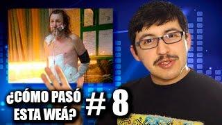 ¿Cómo pasó esta weá? #8 - Chilenito TV