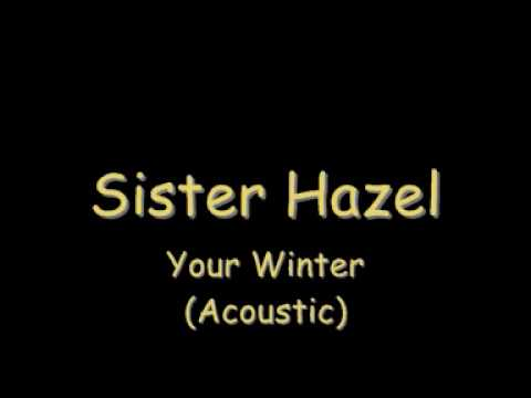 sister hazel your winter acoustic lyrics youtube