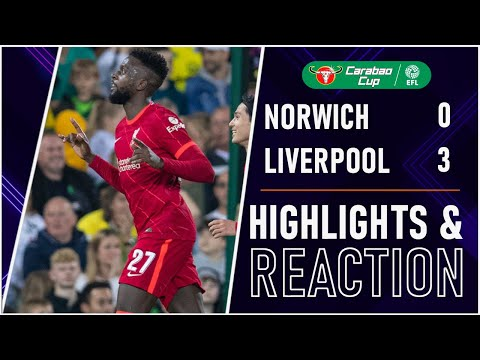 Liverpool WIN easy! Norwich 0-3 Liverpool Carabao Cup Highlights