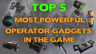 Rainbow Six Siege || Top 5 Most Powerful Operator Gadgets