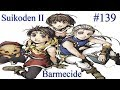 Let's Play Suikoden II -- 139) Sea Of Fire