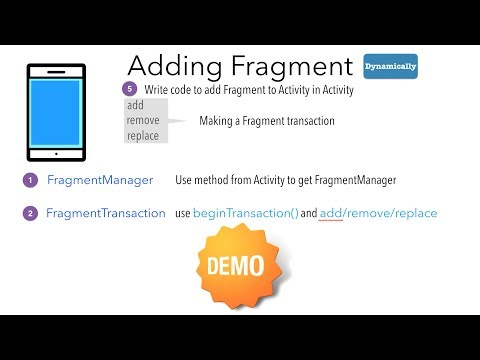 Fragments - Part 3, Adding Fragment dynamically/programmatically