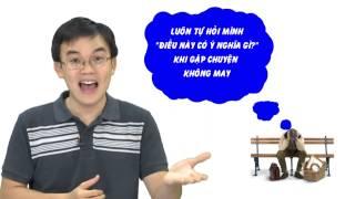 [TGM-VTC4] Kỹ năng sống số 19: Rèn luyện tư duy tích cực
