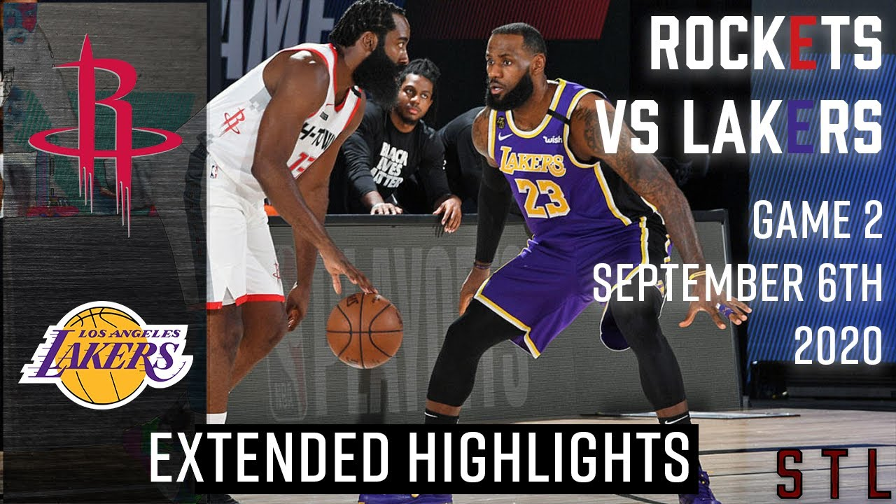 Rockets Vs Lakers Extended Highlights Game 2 Nba Playoffs Round 2 September 6th 2020 Youtube