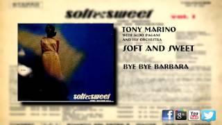Tony Marino - Bye Bye Barbara