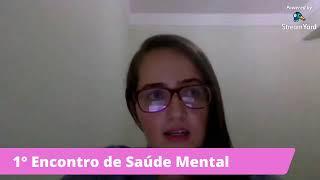 Segundo período - 1° Encontro de Saúde Mental - Dia 4