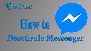 How to Deactivate Messenger Using Your Phone | Facebook Trick | New Trick | theDaw