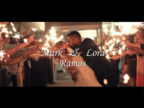 Mark & Lora Ramos Wedding Video || 9.22.18