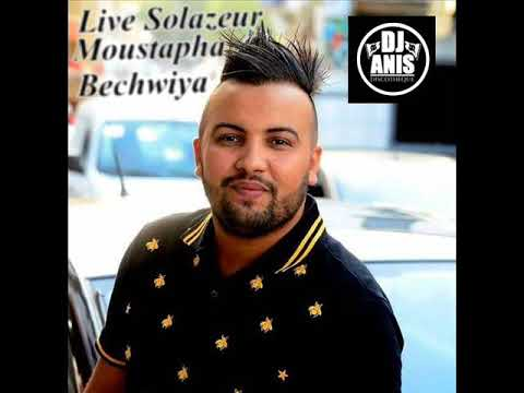 Cheb Moustapha Selmi Aliya Bechwiya Live Solazure &Manini Yacine Xavi By Dj Anis