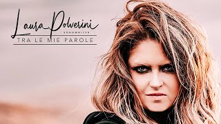 Laura Polverini - Tra Le Mie Parole