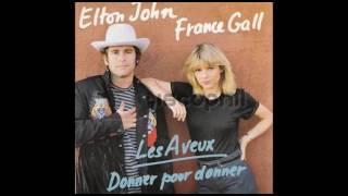 Elton John & France Gall - Donner Pour Donner