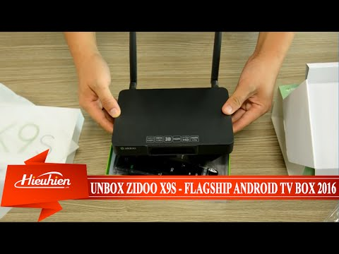 [Hieuhien.vn] Unbox Reviews ZIDOO X9S - Flagship Android TV Box 2016