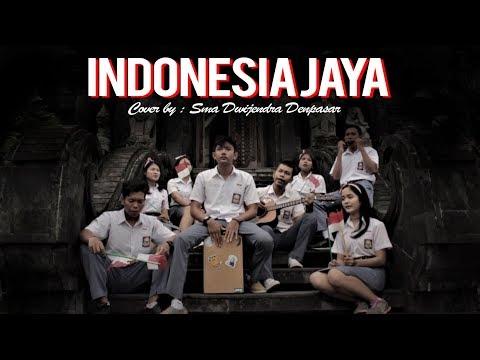 Indonesia Jaya - SMA Dwijendra Denpasar