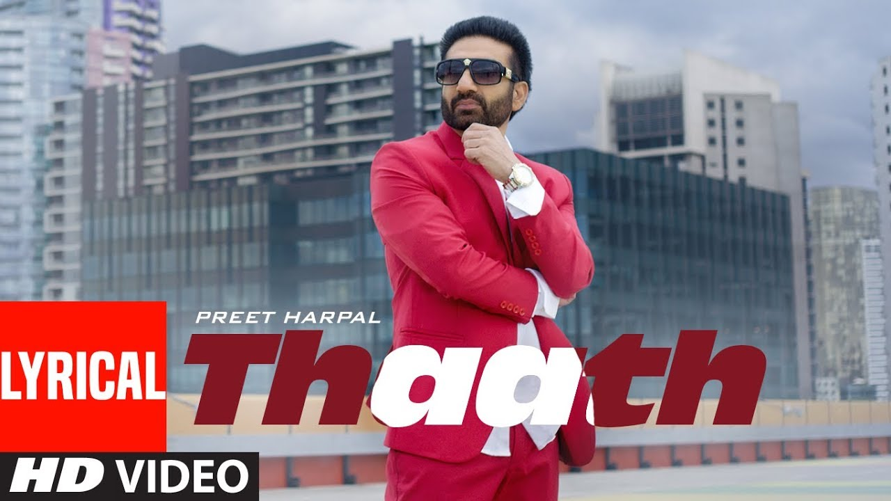 Preet Harpal: Thaath (Full Lyrical Song) Beat Minister | Latest Punjabi Songs 2019