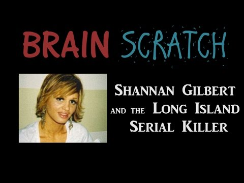 BrainScratch: Shannan Gilbert