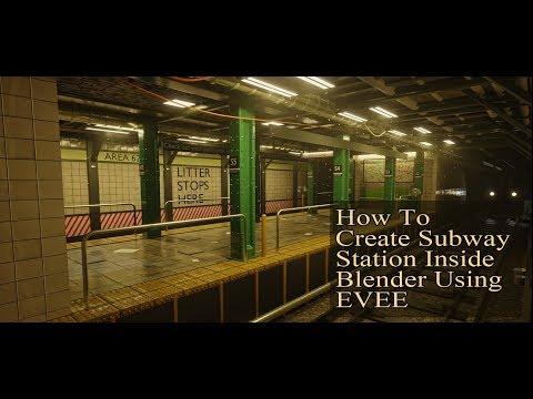 Create a Subway Station in Blender 2.8 (Eevee)