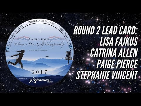 2017 US Women's Disc Golf Championship: Round 2 Lead Card (Fajkus, Allen, Pierce, Vincent)