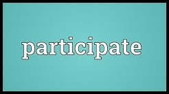 Participate Meaning