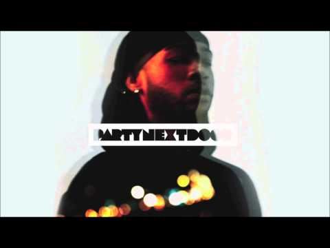PARTYNEXTDOOR - Grown Woman