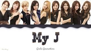 My J — Girls' Generation 소녀시대, lyrics