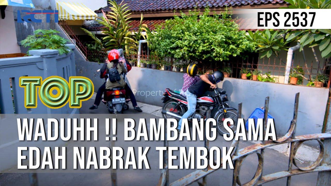 TUKANG OJEK PENGKOLAN - Waduhh !! Bambang Sama Edah Nabrak Tembok [18 September 2020]