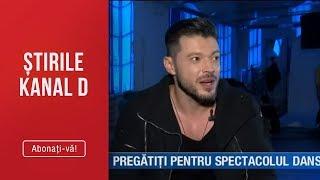 Stirile Kanal D (13.08.) - Victor Slav si Cristina Mihaela, pregatiti pentru spectacolul d ...