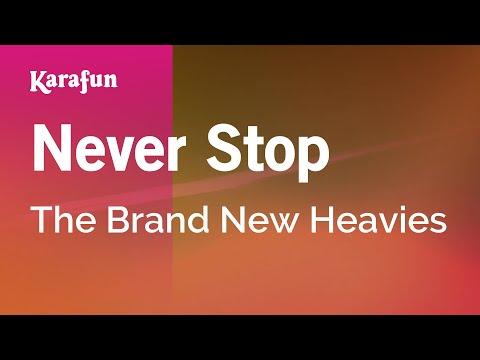 Karaoke Never Stop - The Brand New Heavies *