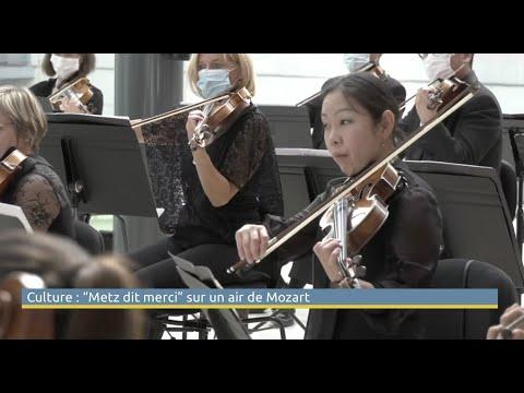 Culture : « Metz dit Merci » sur un air de Mozart