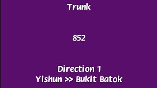 [Route Hyperlapses] SBS Transit Trunk Bus Service 852 (Direction 1)