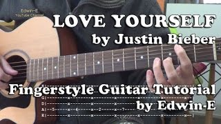 Love Yourself (Justin Bieber) Fingerstyle Guitar Tutorial Cover with Tabs