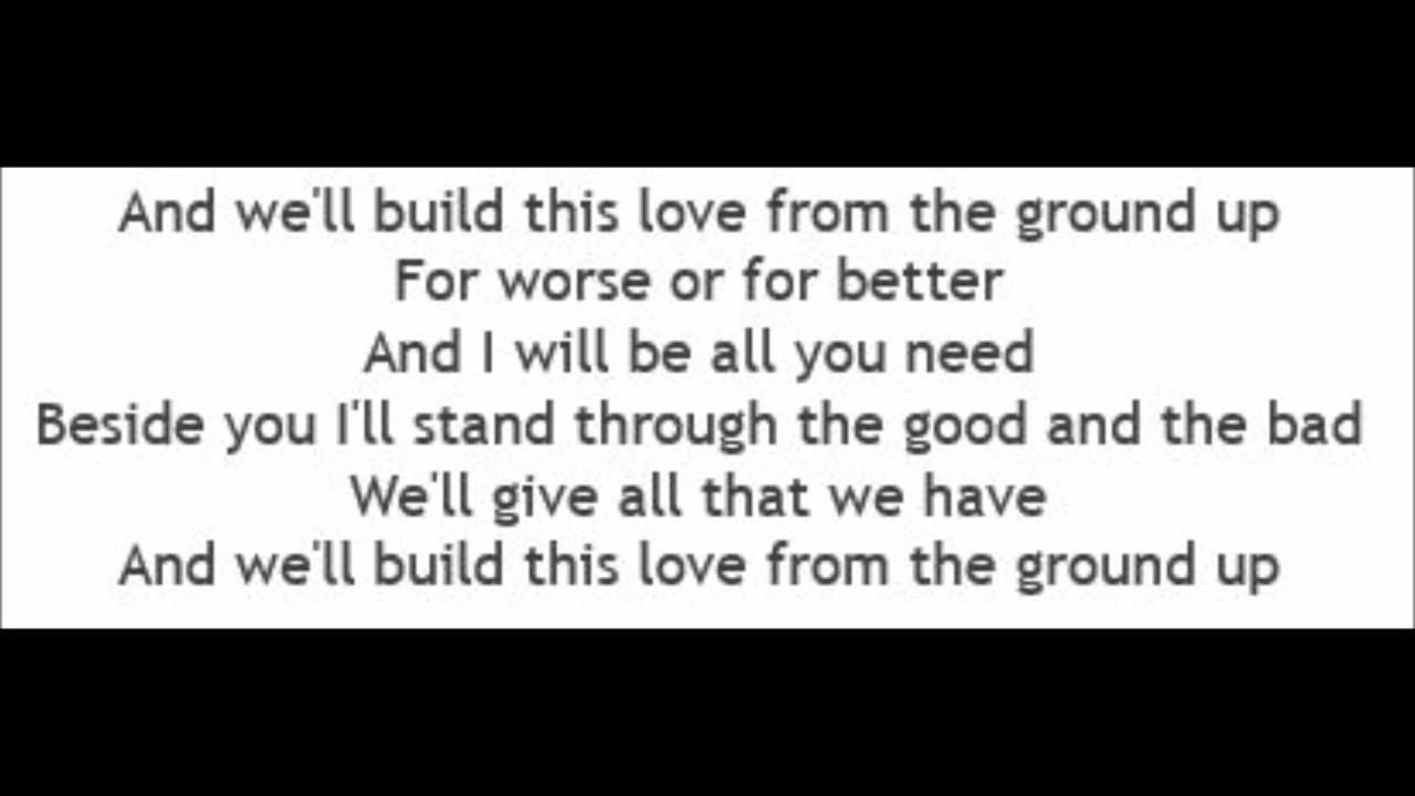 From The Ground Up from the ground up - dan + shay (lyrics)