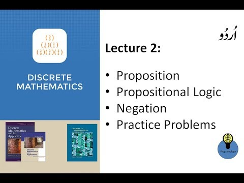 Lecture 2 : Discrete Mathematics Proposition, Propositional Logic and Negation in Hindi Urdu