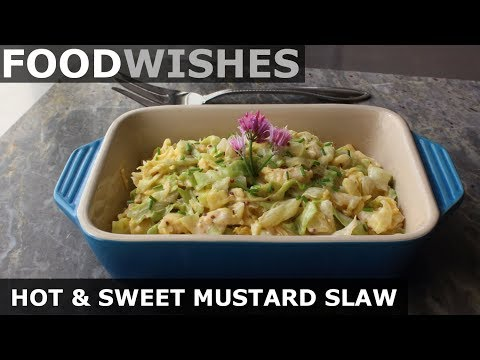 Hot & Sweet Mustard Slaw - Food Wishes