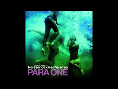 Para One - Naissance des Pieuvres/Water Lillies (Music to and from) Full Album [HD]