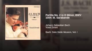 Partita No. 2 in D Minor, BWV 1004: III. Sarabande