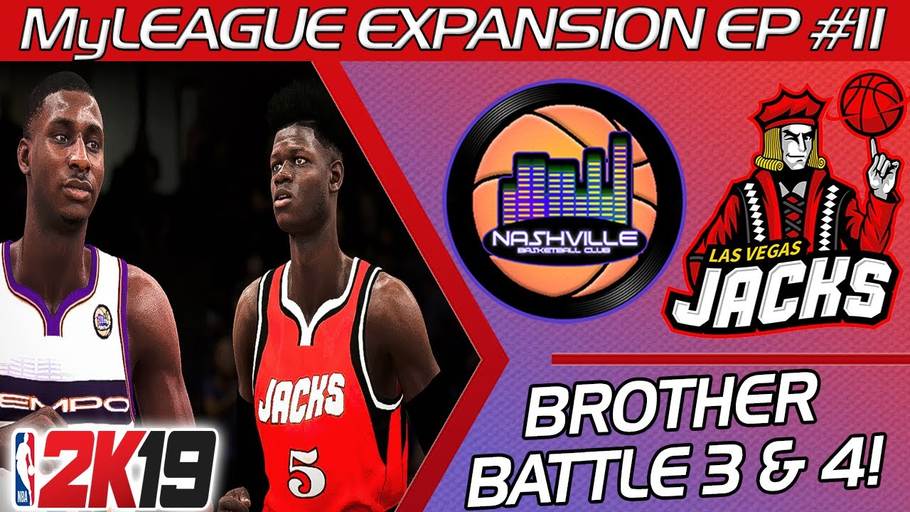 BROTHER BATTLE 3 & 4!!! | NBA 2K19 MyLeague Expansion Franchise Ep