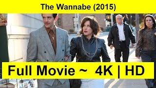 The Wannabe Full Length'MovIE 2015