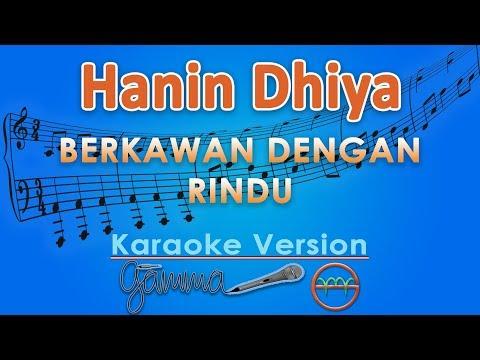 Download Hanin Dhiya - Berkawan Dengan Rindu Karaoke  | G Mp4 baru