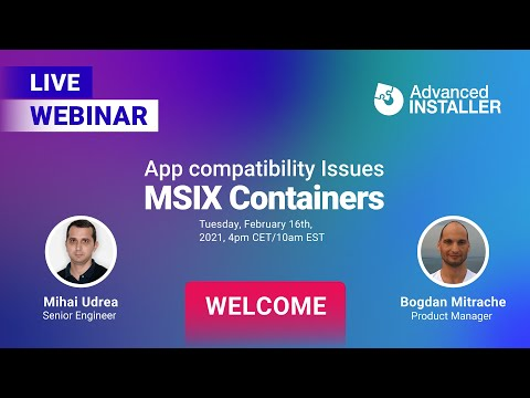 App compatibility issues for MSIX containers. And how to fix them - Webinar