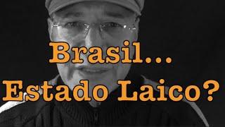 Brasil... Estado laico? - SERGIO LOPES