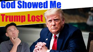God Showed Me 2020 Election | Will Trump Win 2024? What God Has Revealed