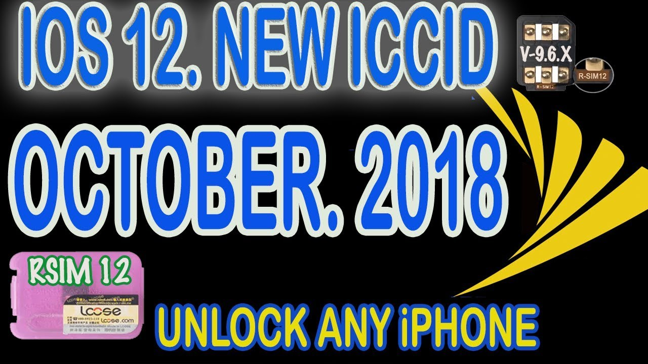Unlock ANY iPhone with RSIM for iOS 10, iOS 11, iOS 12 (Update 10/3/2018)