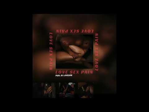 ALAN LOVE - LOVE SEX PAIN (prod. by lonesxme)